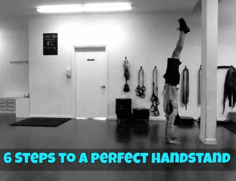 6 steps to a perfect handstand