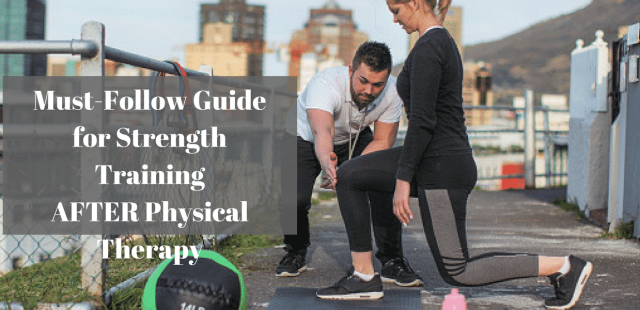 strength training after physical therapy