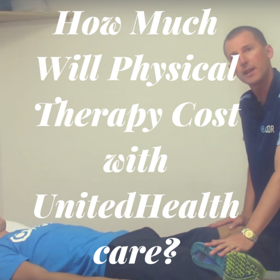 How Much Will Physical Therapy Cost with UnitedHealthcare