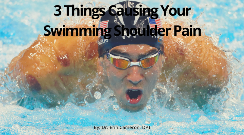3 Things Causing Your Swimming Shoulder Pain