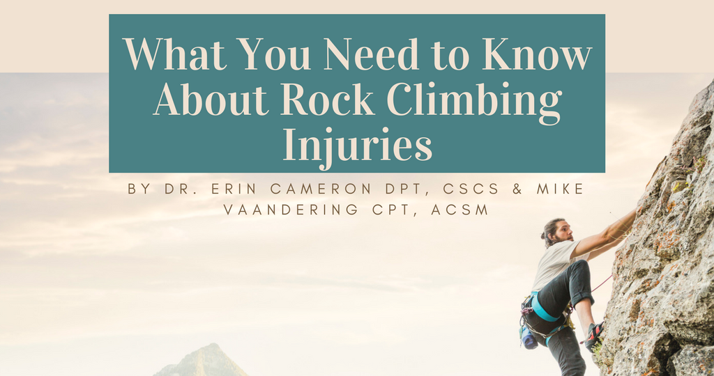 What You Need to Know About Rock Climbing Injuries