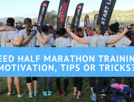 Need Half Marathon Training Motivation, Tips or Tricks_