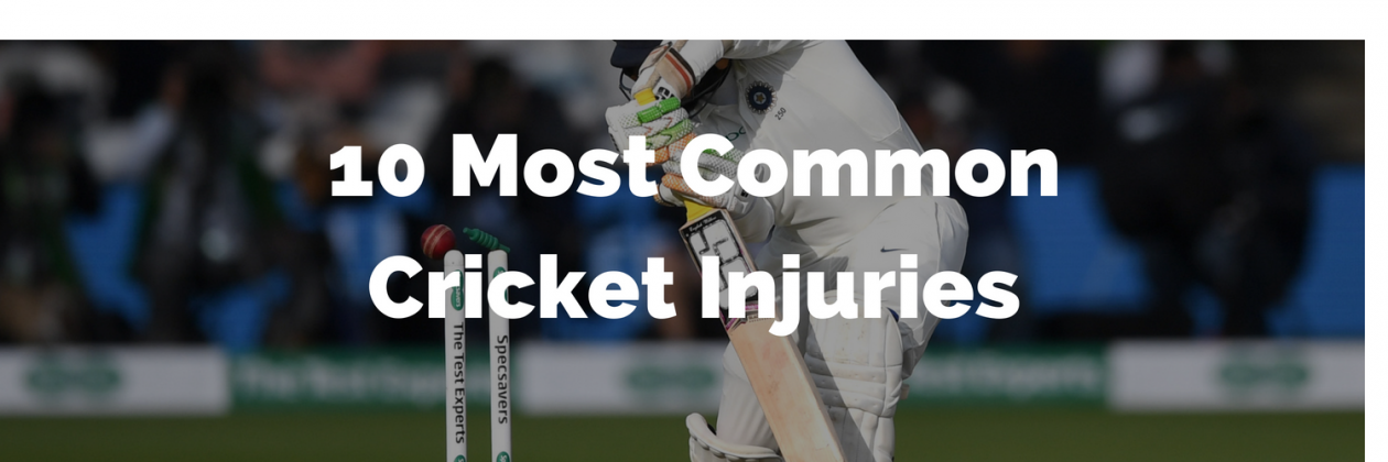 10 Most Common Cricket Injuries