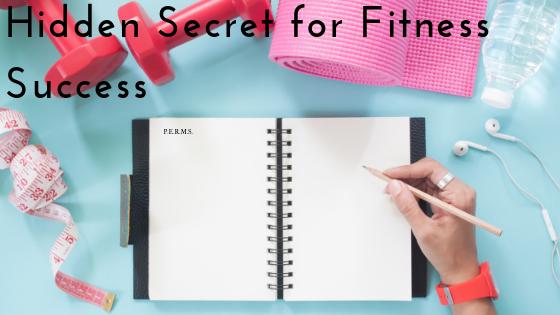 Hidden Secret for Fitness Success